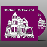 Michael McFarland - House of Ghosts - Disc mockup - gradient background